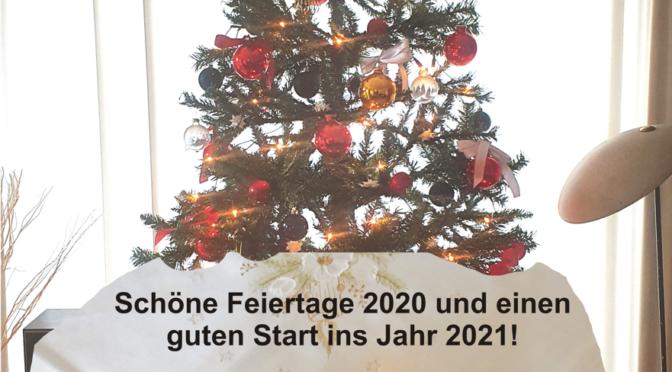 Schöne Feiertage 2020 und einen guten Start ins Jahr 2021